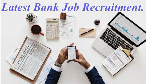 Latest bank job recruitment