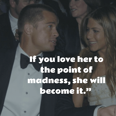 Top Brad Pitt Inspirational Quotes about love and madness