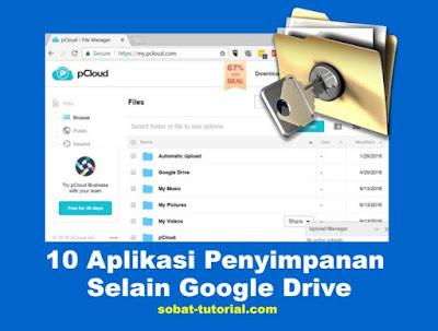 10 Aplikasi Penyimpanan Selain Google Drive