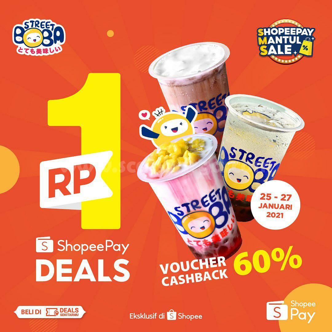 STREET BOBA Spesial Promo ShopeePay Mantul Sale! Beli Voucher Cashback 60% hanya Rp. 1