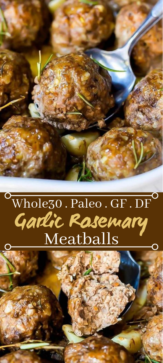 Whole 30 Garlic Rosemary Meatballs #healthy #paleo
