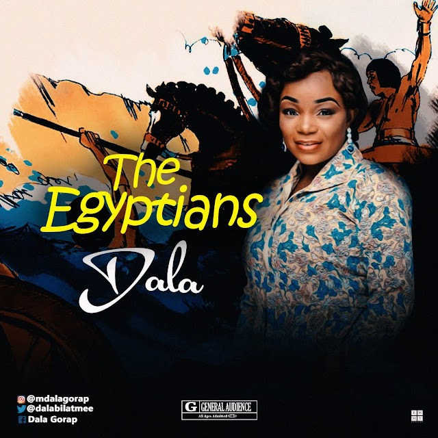 #MUSIC: DALA-The Egyptians