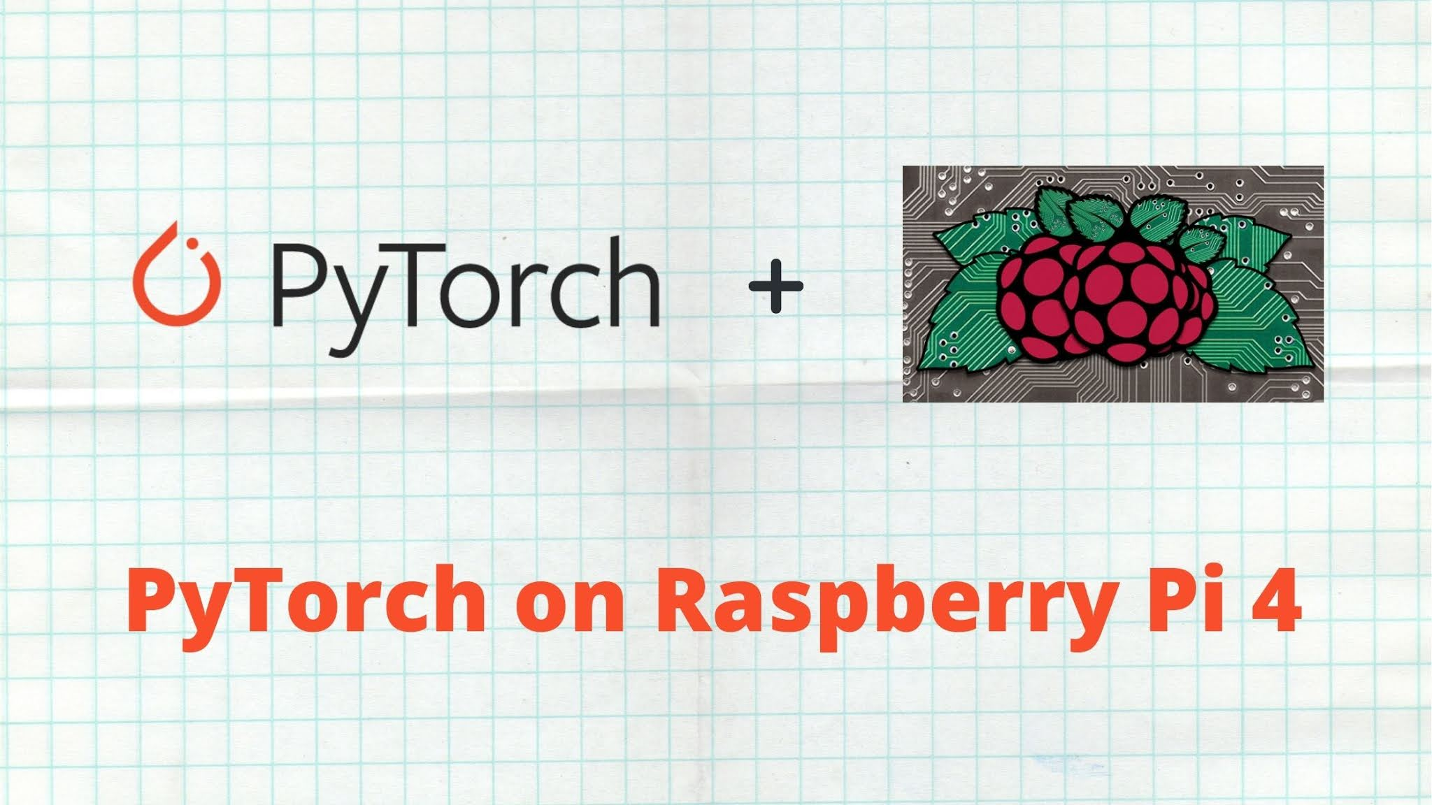 Install PyTorch on Raspberry Pi 4