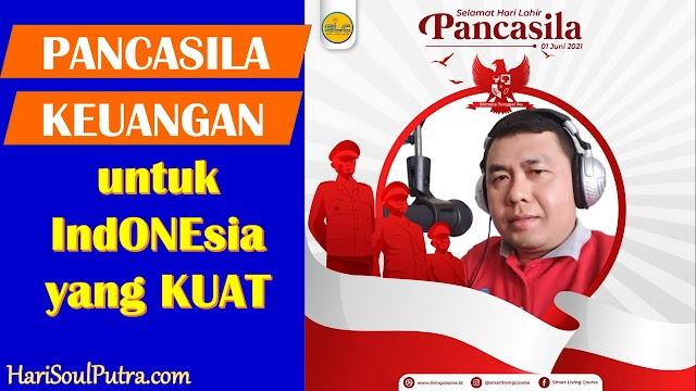 PANCASILA Keuangan untuk Indonesia yang KUAT