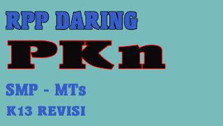 RPP DARING PKN SMP TAHUN 2020