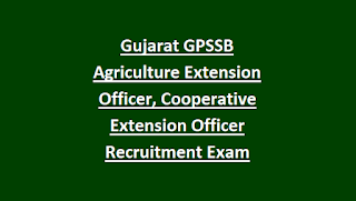 Gujarat GPSSB Agriculture Extension Officer, Cooperative Extension Officer Recruitment Exam Pattern and Syllabus 2018 59 Govt Jobs Online