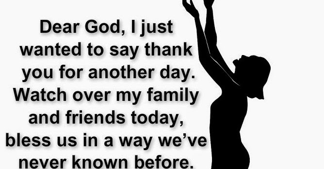 Awesome Quotes: Dear God, I wanted to say thank you for