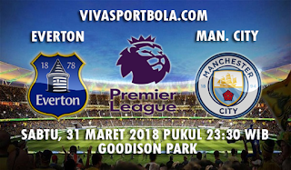 Prediksi Everton vs Manchester City 31 Maret 2018