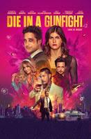Die in a Gunfight 2021 Hindi Dubbed Full Movie Watch Online Movies