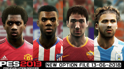 PES 2013 Next Season Patch 2019 Option File 13/06/2018 Season 2018/2019