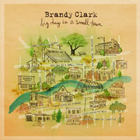 The Top 50 Albums of 2016: 48. Brandy Clark - Big Day in a Small Town