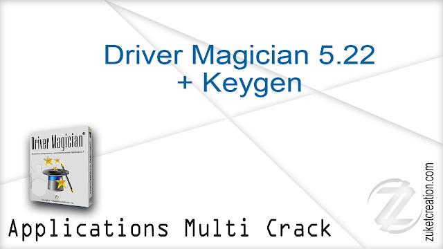 Driver Magician 5.22 + Keygen