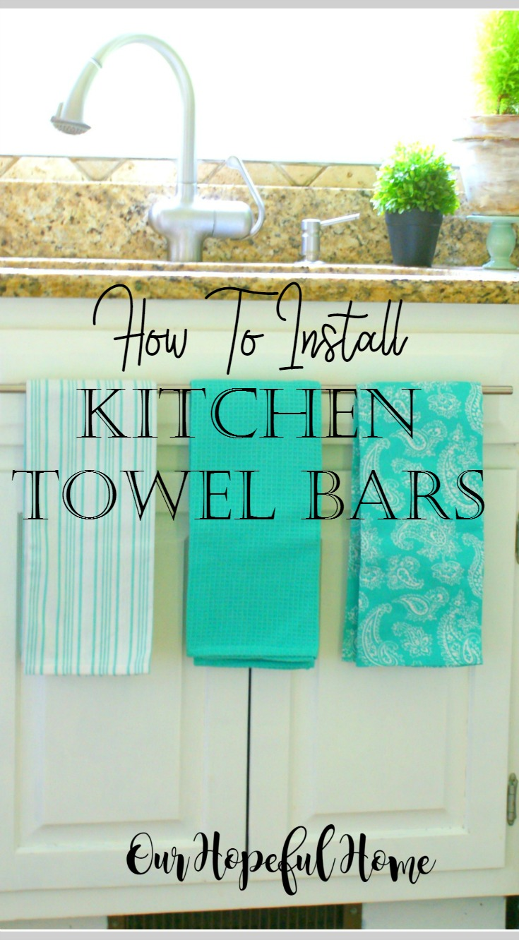 kitchen towel bar cleaning our hopeful home how to install farmhouse bars sink dummy drawer