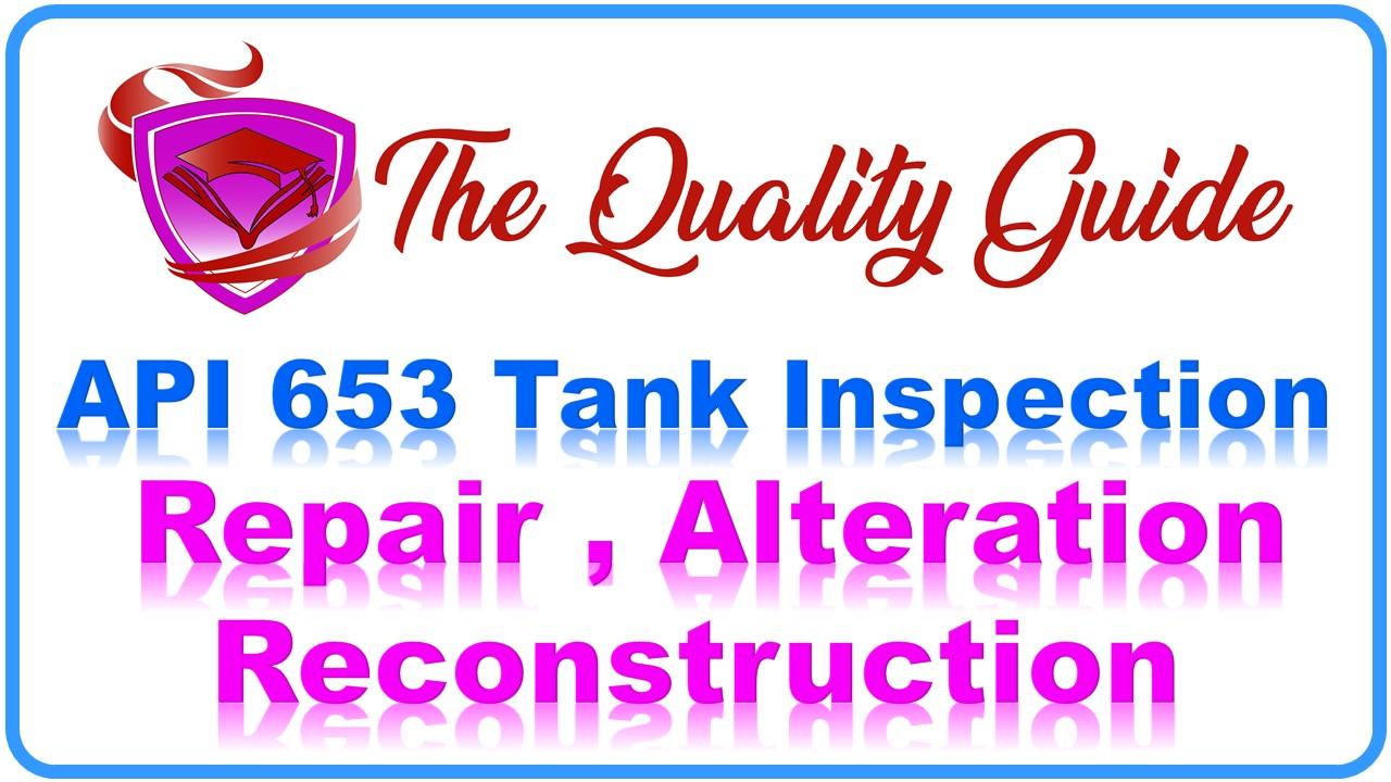 API 653 Tank Inspection, API 650 | API 651 | API 652