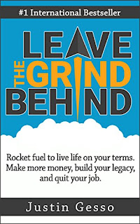 Leave The Grind Behind - a transformational self-help read by Justin Gesso