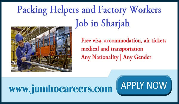 10th Pass Packing Helper Jobs in Sharjah with Free Visa, Accommodation