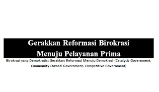 birokrasi-yang-demokratis-gerakkan-reformasi-birokrasi-di-era-4,0-untuk-mencapai-birokrasi-yang-responsif-transparan-dan-prima