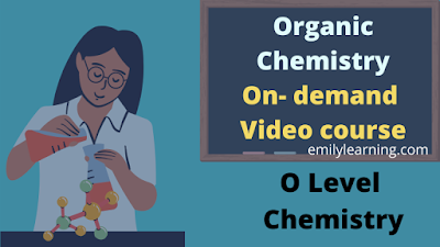 organic chemistry on demand video course for o level chemistry students