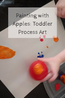 Painting with Apples: Toddler Process Art