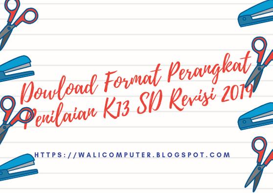 Format Penilaian K13 Sd Mi Revisi 2019 Wali Computer