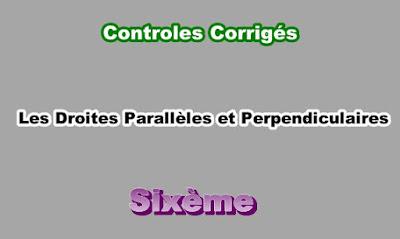 Controles Corrigés de Droites Parallèles et Perpendiculaires 6eme PDF