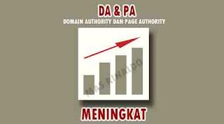Cara Meningkatkan DA dan PA Blog Berikut Penjelasannya