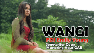 Lirik Lagu Wangi - FDJ Emily Young