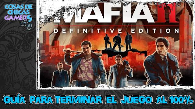 Guía Mafia 2 Edición definitiva para completar el juego al 100%