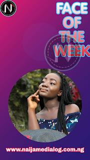 """Meet Our Face of the Week """"Olagoke Faith Iyanuoluwa"""""""