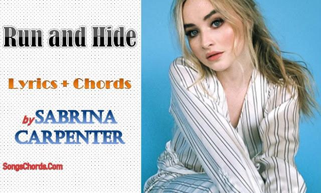 Run and Hide Chords and Lyrics by Sabrina Carpenter