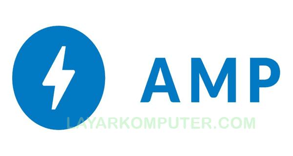 Apa Itu Blog AMP, Google AMP
