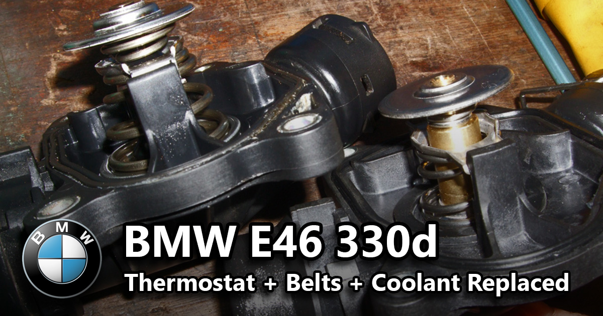 thermostat belts and coolant replaced bmw e46 330d build blog rh andybuck330d blogspot com