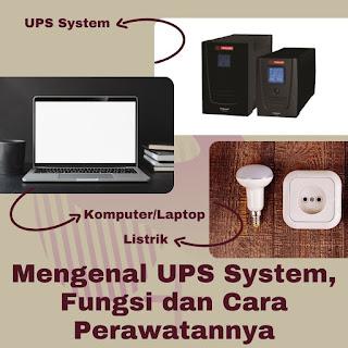 ups system fungsi dan perawatannya