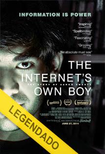 The Internets Own Boy The Story of Aaron Swartz – Legendado