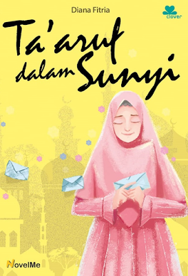 novel islami taaruf dalam sunyi - diana fitria