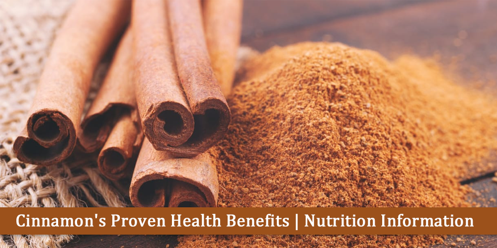 Cinnamon's Proven Health Benefits | Nutrition Informatio
