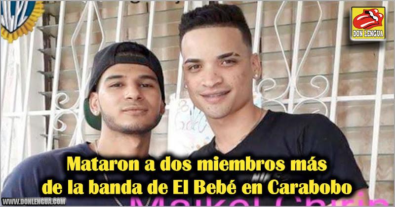 Mataron a dos miembros más de la banda de El Bebé en Carabobo