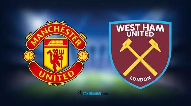 Manchester United - West Ham İddaa Tahmini Ve Analizi