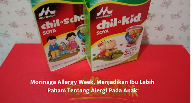 Morinaga Allergy Week, Menjadikan Ibu Lebih Paham Tentang Alergi Pada Anak