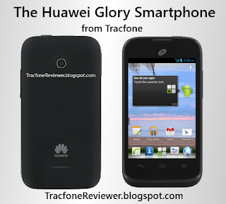 tracfone Huawei Glory Review