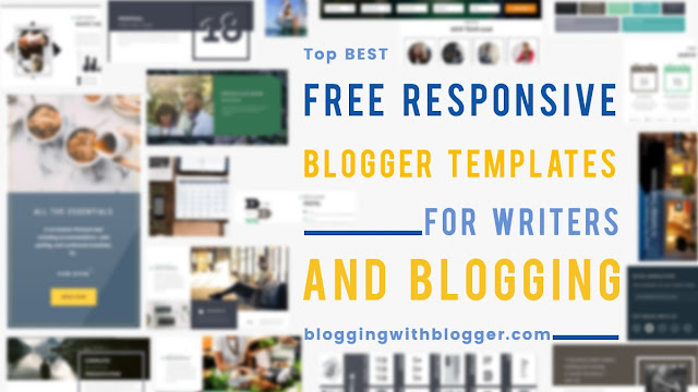5 Free Responsive Blogger Templates for Blogging and Writers!