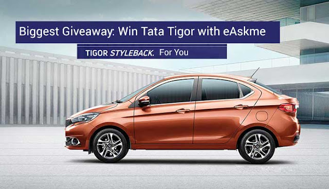 Biggest Giveaway: Win Tata Tigor Stylish Sedan with eAskme: eAskme