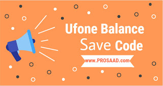 Ufone Balance Save offer