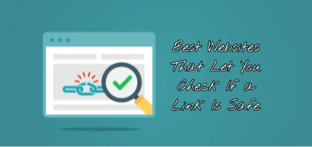5 Best Websites That Let You Check If a Link Is Safe