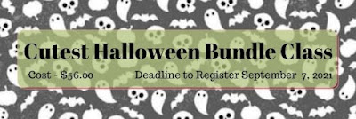Join me for the August Bundle Class featuring the Cutest Halloween Bundle, and make five cards and one 3D project.  Deadline to register is Sept. 7th 2021