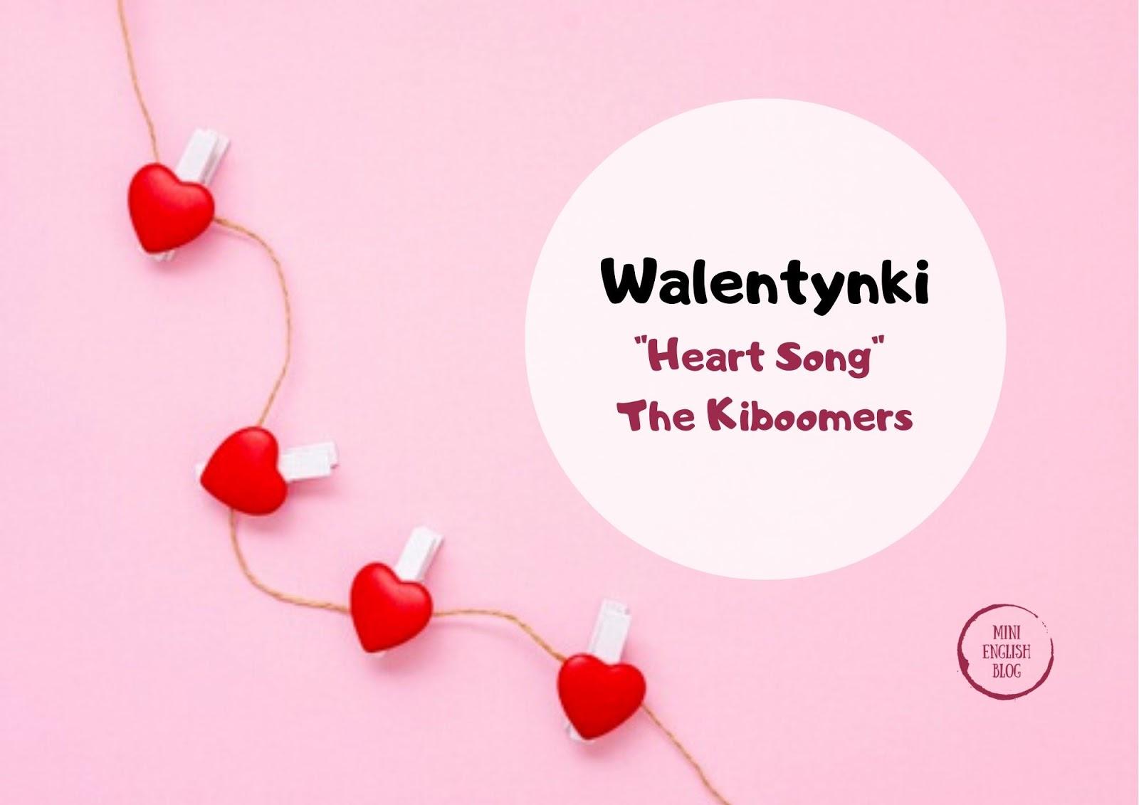 Heart Song - pomysł na Walentynkową piosenkę dla dzieci