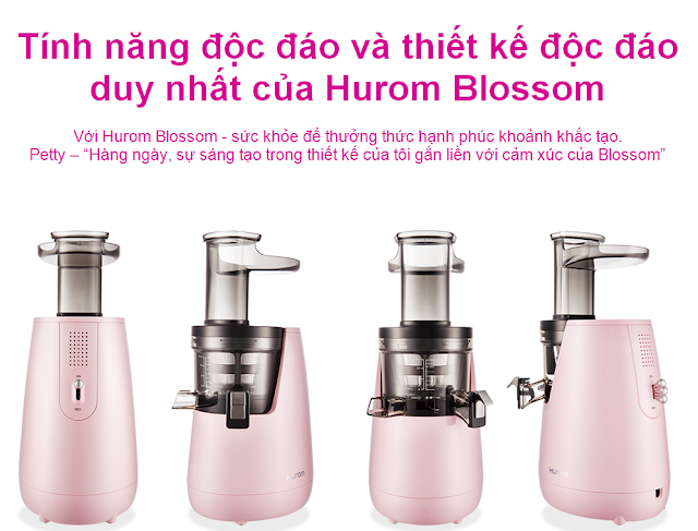 """""""Máy ép chậm - HUROM BLOSSOM, Tính năng độc đáo và thiết kế độc đáo duy nhất của Hurom Blossom  mua tại lgvietnam.top"""""""