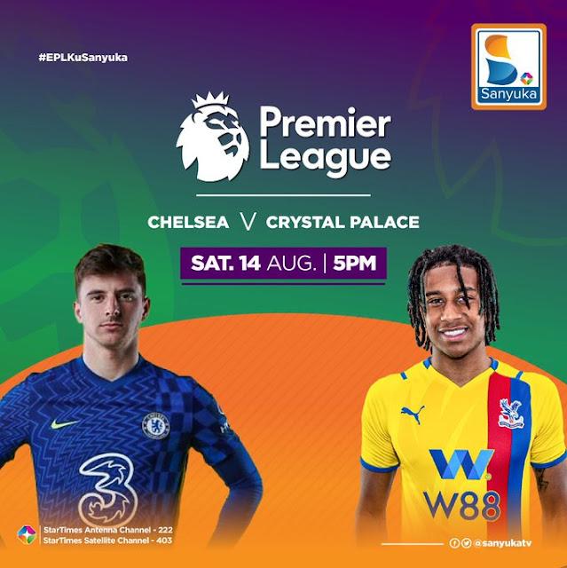 Chelsea VS Crystal Palace at Sanyuka TV Uganda