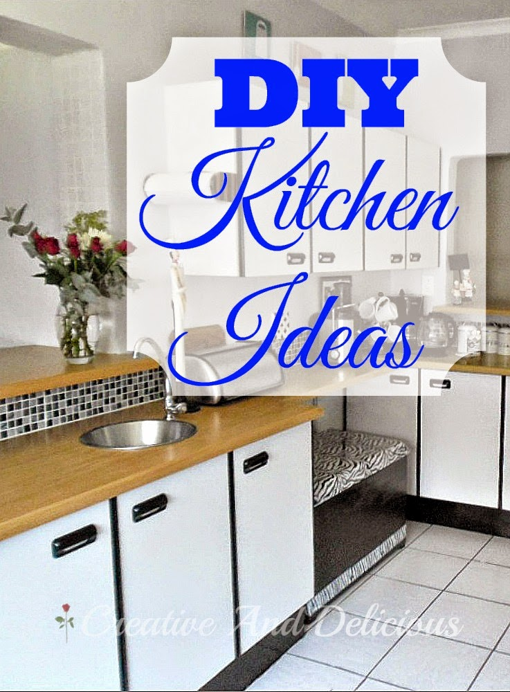 Easy & Do-Able DIY Ideas for Your Kitchen ! Add more storage, organize better, and update old items
