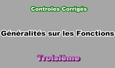 Controles Corrigés Généralités sur les Fonctions 3eme en PDF